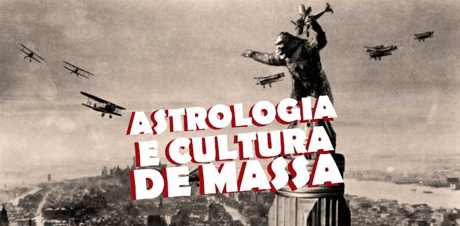 Astrologia e Cuitura de Massa